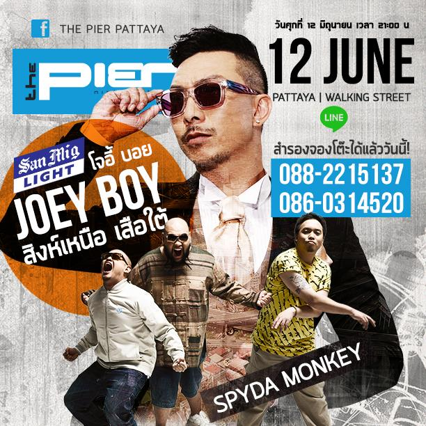 Joey Boy & Spyda Monkey The Pier Pattaya
